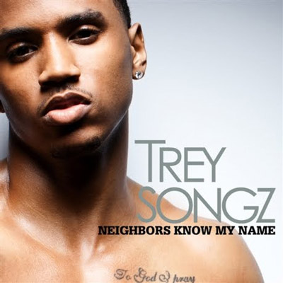 Trey Songz - Neighbors Know My Name Music Video